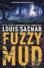 Fuzzy Mud by Louis Sachar c2017, NEW Paperback
