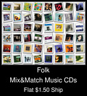 Folk(3) - Mix&Match Music CDs U Pick *NO CASE DISC ONLY*