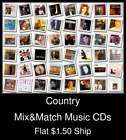 Country(6) - Mix&Match Music CDs U Pick *NO CASE DISC ONLY*