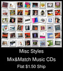 Misc Styles(8) - Mix&Match Music CDs U Pick *NO CASE DISC ONLY*