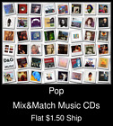 Pop(17) - Mix&Match Music CDs U Pick *NO CASE DISC ONLY*