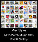 Misc Styles(29) - Mix&Match Music CDs U Pick *NO CASE DISC ONLY*