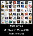 Misc Styles(30) - Mix&Match Music CDs U Pick *NO CASE DISC ONLY*