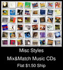 Misc Styles(43) - Mix&Match Music CDs U Pick *NO CASE DISC ONLY*