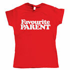 Favourite Parent, Womens Mothers Day T Shirt