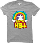 Go To Hell - Unicorn Rainbow Sarcastic Mythical Horse Imaginary Womens T-Shirt
