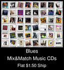 Blues(1) - Mix&Match Music CDs U Pick *NO CASE DISC ONLY*