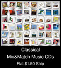 Classical(8) - Mix&Match Music CDs U Pick *NO CASE DISC ONLY*
