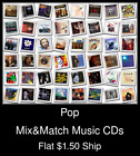Pop(15) - Mix&Match Music CDs U Pick *NO CASE DISC ONLY*