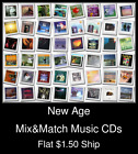 New Age(6) - Mix&Match Music CDs U Pick *NO CASE DISC ONLY*