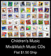 Children's Music(7) - Mix&Match Music CDs U Pick *NO CASE DISC ONLY*