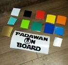 BABY ON BOARD DECAL ANY COLOR SAFETY STICKER NEWBORN STAR WARS YOUNG PADAWAN $5.99 CAD on eBay