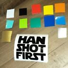 STAR WARS HAN SHOT FIRST DECAL CUT VINYL ANY COLOR GARAGE FUNNY $5.99 CAD on eBay