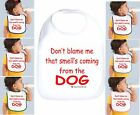 Rabbit Skins Infant Cotton Snap Bib Don't Blame Me Smell Coming From The Dog