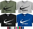 Just Hook It ADULT funny T-shirt Nike Slogan red adult Mens