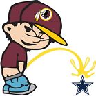 Washington Redskins Piss On Dallas Cowboys NFL Color Vinyl Decal CHOOSE SIZES on eBay