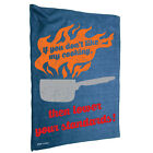 Kitchen Cooking Tea Towels - If Your Dont Like My Cooking - Cooking Cleaning