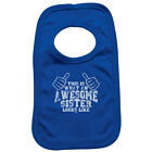 Funny Baby Infants Bib Napkin - This Is What Awesome Sister