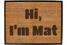 Funny Doormat Novelty Door Mat Birthday Home Office - hi im mat