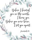 Jeremiah 1:5 Before I Formed Poster Print Picture or Framed Wall Art