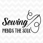 Sewing Mends The Soul vinyl wall art sticker saying home craft inspire needle