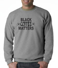 Gildan Long Sleeve T-shirt Funny Black Coffee Matters