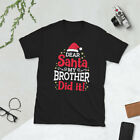 Dear Santa My Brother Did It Christmas Funny Gift Shirt