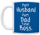 Gifts for Dad Part Dad Part Husband Total Boss Perfect Gift Coffee Mug Tea Cup