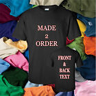 Printed T Shirts Personalised Custom  Made To Order Ladies Mens Stag do Hens xl