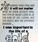 Wall Art Removable Vinyl Decal Sticker Hundred years from now Quote Lettering
