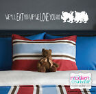 Where The Wild Things Are Quote Vinyl Wall Decal Eat You Up We Love You So MV2
