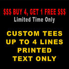 Custom T Shirt  Personalized Your Text Print T Shirts Tee TOP QUALITY & PRINTING