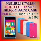 ACM-PREMIUM MULTI-COLOR SOFT SILICON BACK CASE for MICROMAX UNITE 2 A106 COVER