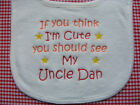 Personalised baby toddler bib  If you think I'm cute see my...Big Brother Sister