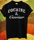 Cocaine & and Caviar Mens and Womens Ladies Unisex T Shirt Top Black Breaking