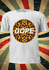 DOPE Leopard Pattern Print SWAG Tumblr Fashion T Shirt Men Women Unisex 1770