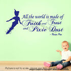 All The World is made .. Pixie Dust Peter Pan Quote Wall Stickers Disney Decals
