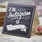 INSTAGRAM TABLE SIGNS x 5, 10 or 15 - Chalkboard Style - Vintage/Rustic Wedding