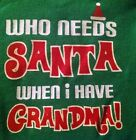 NWT 1 PC CREEPER SNAP CROTCH NEWBORN or 0-3 Mon WHO NEEDS SANTA i HAVE GRANDMA
