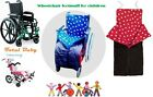 Wheelchair Footmuff for children / disability - Age 2 to 7 years old