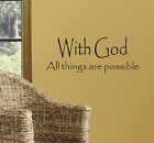 With God all things are possible Quote Decor Wall Vinyl Decal Sticker