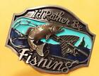 New Classic Oval I'd Rather Be Fishing Fish Metal Belt Buckle Gift for Fisherman