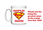 SUPER MUM mug & coaster with Personalised message Mothers Day Birthday present