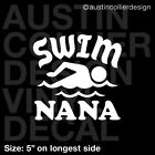 SWIM NANA Vinyl Decal Car Truck Window Laptop Sticker - Swimming Team