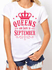 Queens Are Born in September Women's T-shirt. Birthday Girl. gift for her. S-2XL