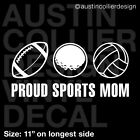 "11"" PROUD SPORTS MOM Vinyl Decal Car Window Sticker - Football Golf Volleyball"