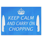 Keep Calm And Carry on Chopping Tempered Glass Chopping Board (BLUE)