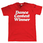 Dance Contest Winner, Mens Funny T Shirt - Christmas Gift for Dad