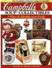 Campbell's Soup Collectibles: A Price and Identification Guide by D & M Young