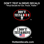 DON'T TEXT AND DRIVE STICKER CAR DECAL Do Not Text & Drive